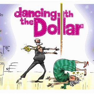 Dancing With The Dollar